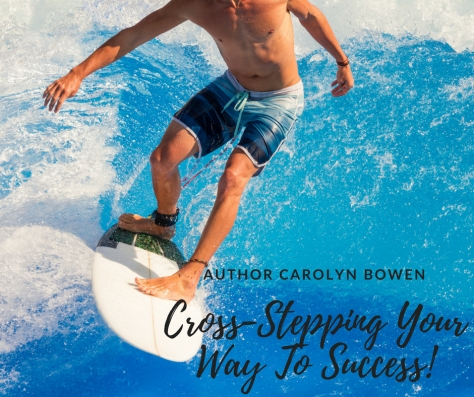 Author Carolyn Bowen, Cross-Steppinng Your Way To Succeess, #1 Bestseller, Amazon Hot List