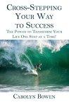 Cross-Stepping Your Way To Success, Personal Development, Carolyn Bowen