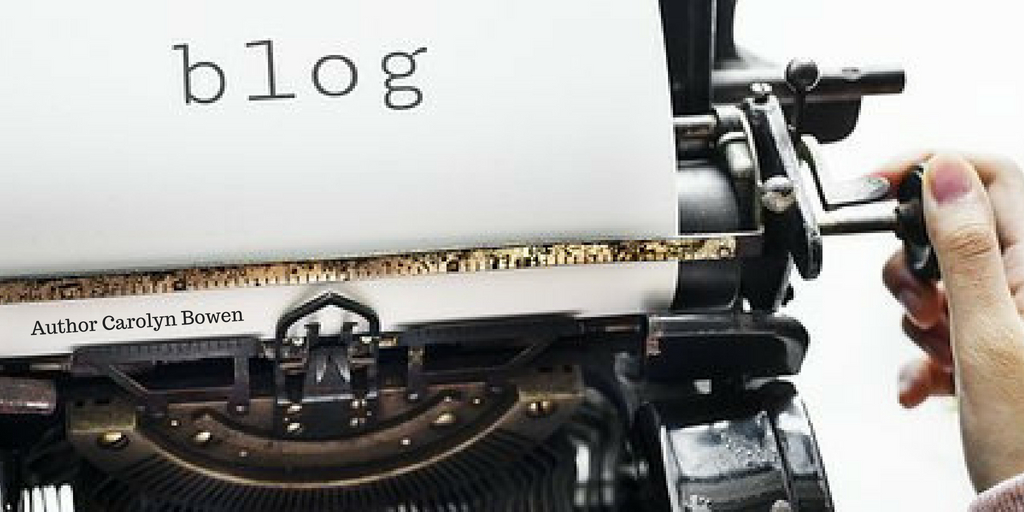 Author Carolyn Bowen, Blog, The Writing Life