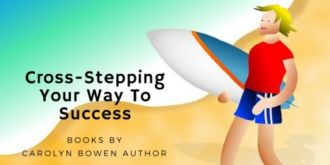 Cross-Stepping Your Way To Success