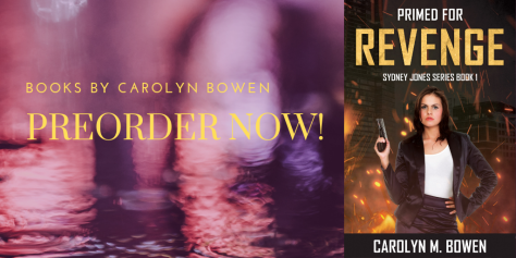 Primed For Revenge, Sydney Jones Series, Carolyn Bowen