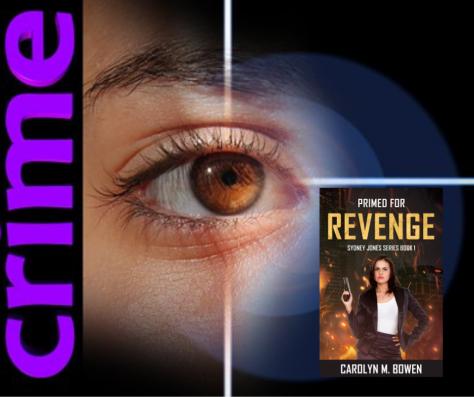 Primed For Revenge, Sydney Jones Series Book 1, Carolyn M. Bowen
