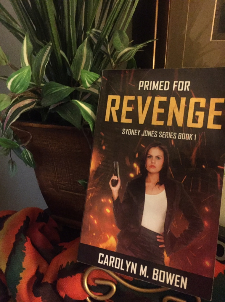 Books by Carolyn Bowen, Primed For Revenge, Sydney Jones Series Book 1